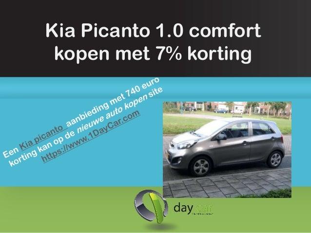 Kia Picanto 1.0 comfort kopen met 7% korting