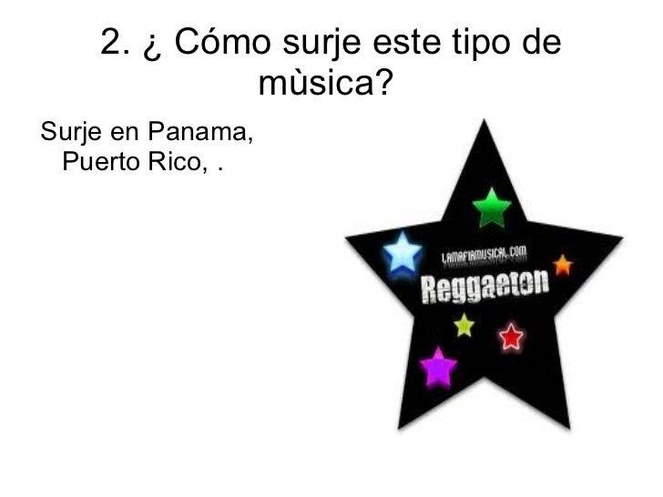 el reggaeton Slide 3