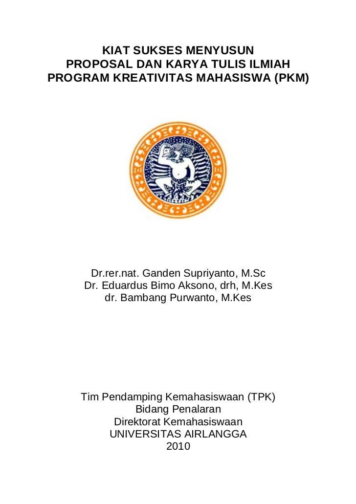 Kiat sukses menyusun proposal pkm
