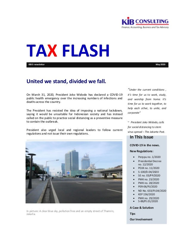 TAX FLASHKIB E-newsletter May 2020 United we stand, divided we fall. On March 31, 2020, President Joko Widodo has declared...
