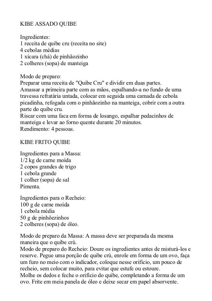 KIBE ASSADO QUIBEIngredientes:1 receita de quibe cru (receita no site)4 cebolas médias1 xícara (chá) de pinhãozinho2 colhe...