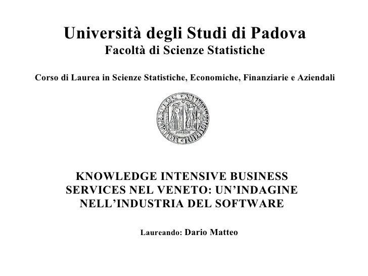 Università degli Studi di Padova Facoltà di Scienze Statistiche Corso di Laurea in Scienze Statistiche, Economiche, Finanz...