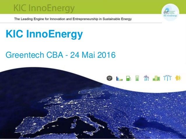 KIC InnoEnergy Greentech CBA - 24 Mai 2016