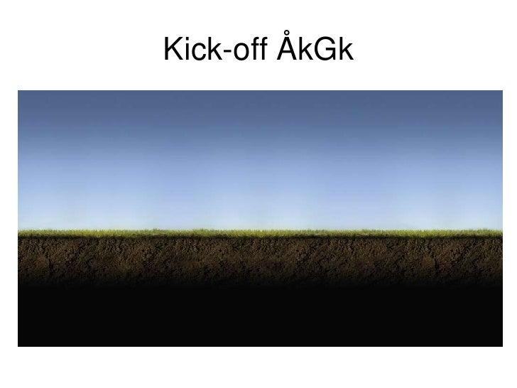 Kick-off ÅkGk