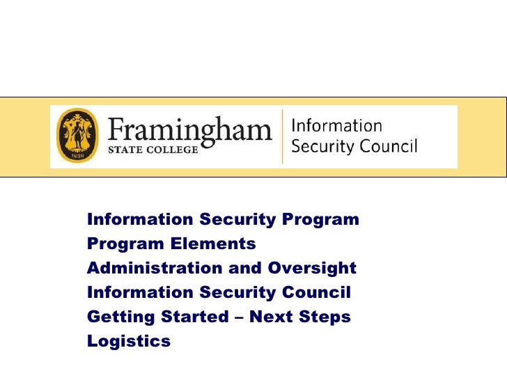Information Security Program<br /> Program Elements<br /> Administration and Oversight<br /> Information Security Council...