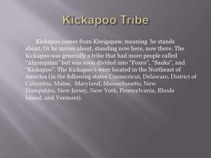 Kickapoo Presentation
