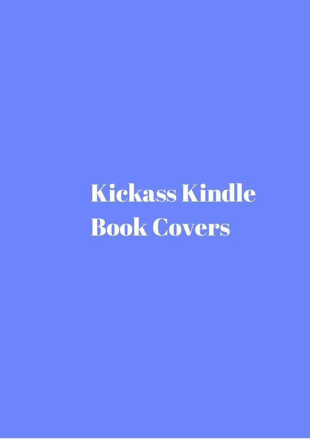Kickass kindle book covers get it while hot malvernweather Choice Image