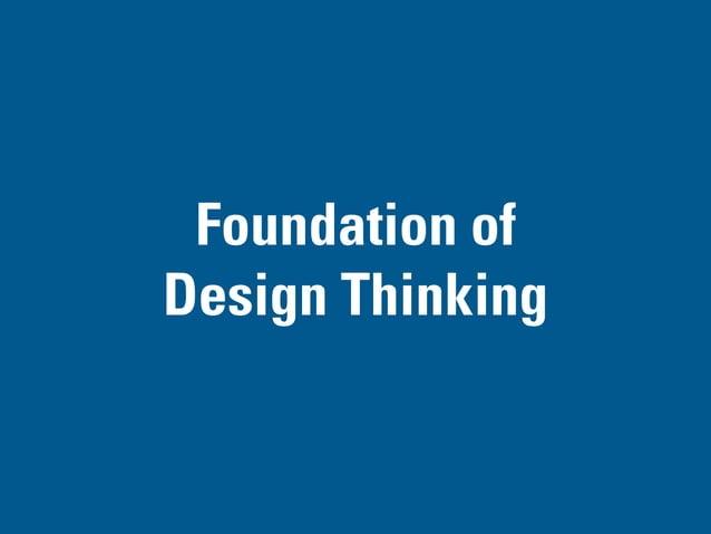 FOUNDATION OF DESIGN THINKING PART II