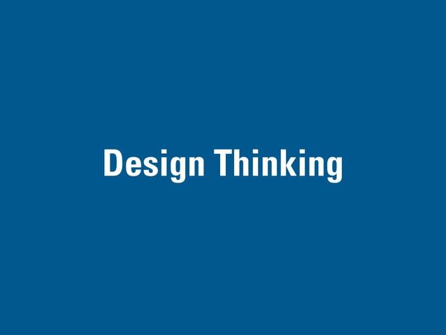 DESIGN THINKING PART III