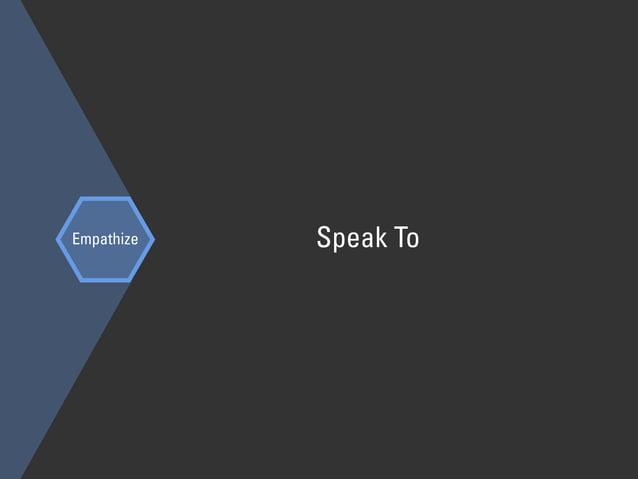 Empathize Speak To