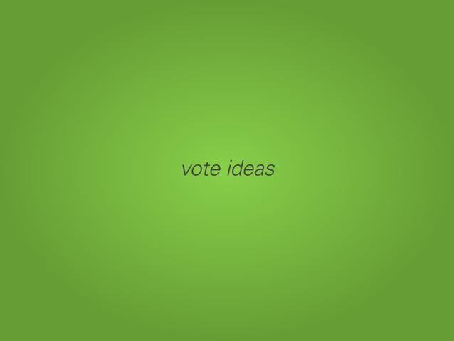 vote ideas