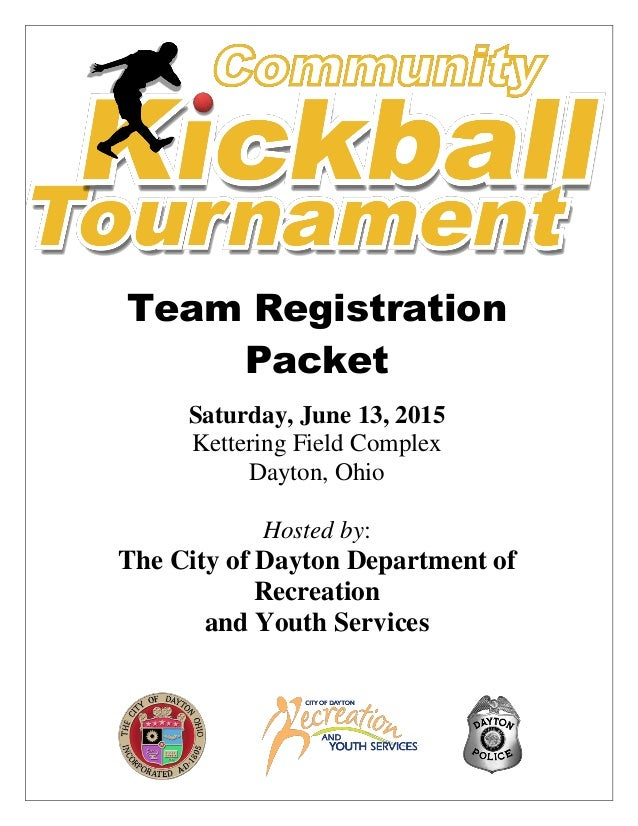 Dayton Kickball Tournament 2015 Registration Packet