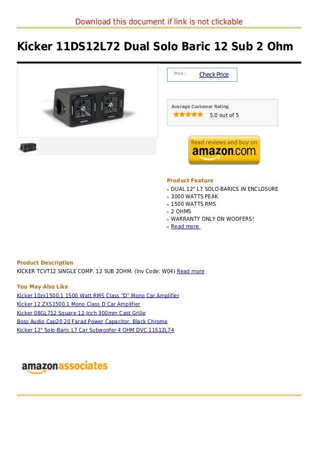 Download this document if link is not clickableKicker 11DS12L72 Dual Solo Baric 12 Sub 2 Ohm                              ...