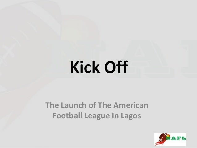 Kick OffThe Launch of The American  Football League In Lagos
