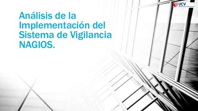Análisis de la Implementación del Sistema de Vigilancia NAGIOS.