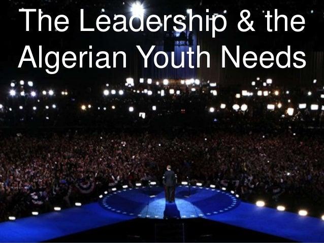 The Leadership & the Algerian Youth Needs