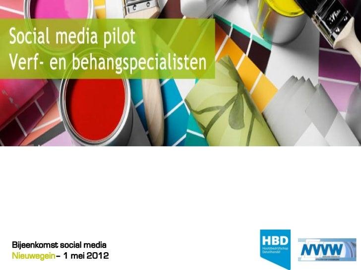 Bijeenkomst social mediaNieuwegein– 1 mei 2012