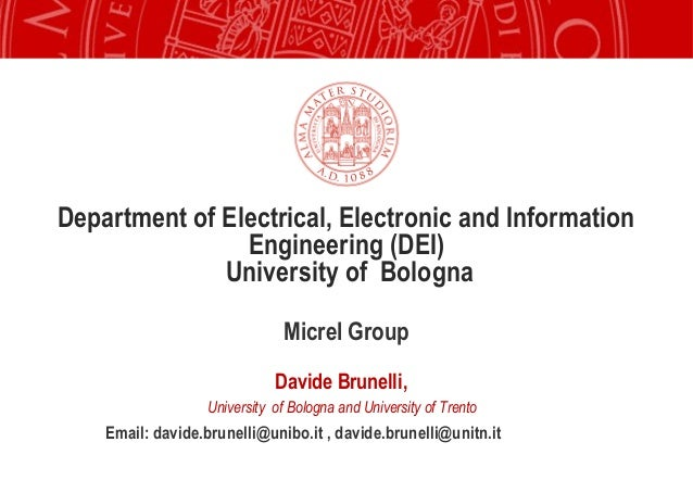 Department of Electrical, Electronic and Information                Engineering (DEI)              University of Bologna  ...