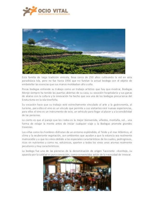 Esta familia de larga tradición vinícola, lleva cerca de 250 años cultivando la vid en esta paradisíaca Isla, pero no fue ...