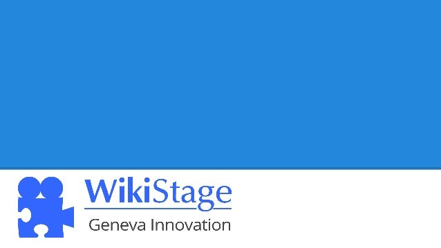 WikiStage Geneva Innovation