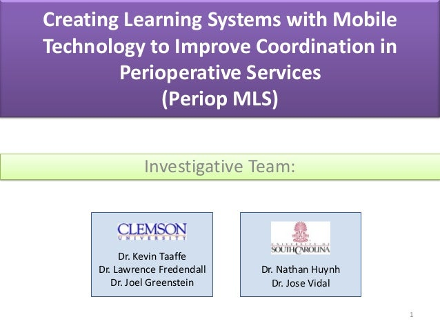 Creating Learning Systems with Mobile Technology to Improve Coordination in Perioperative Services (Periop MLS) Investigat...