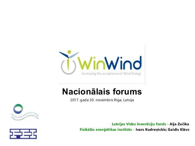 Nacionālais forums 2017. gada 30. novembris Rīga, Latvija Latvijas Vides investīciju fonds - Aija Zučika Fizikālās enerģēt...