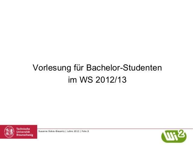 Kick-Off Bachelor SoSe 2013