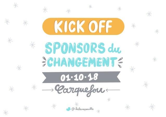 Kick off sponsors du changement