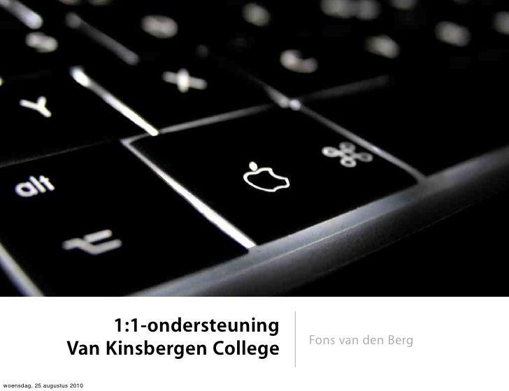 1:1-ondersteuning                                              Fons van den Berg                     Van Kinsbergen Colleg...