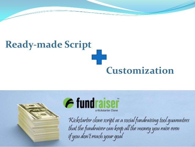 Ready-made Script Customization