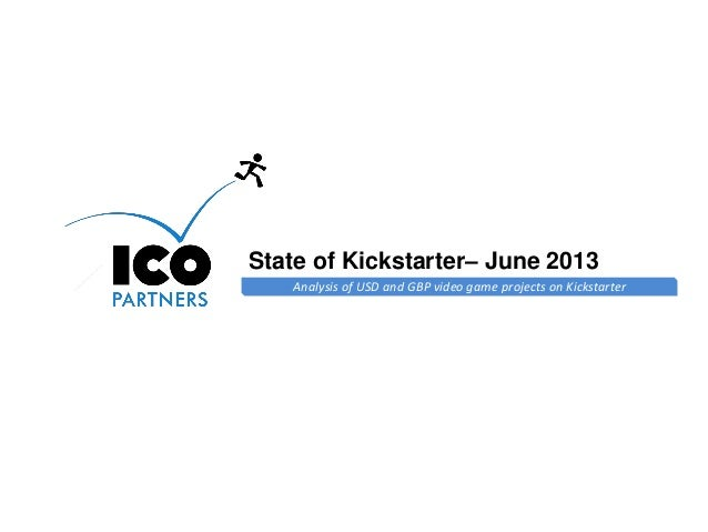 Online Games Consulting & Services Analysis of USD and GBP video game projects on Kickstarter State of Kickstarter– June 2...