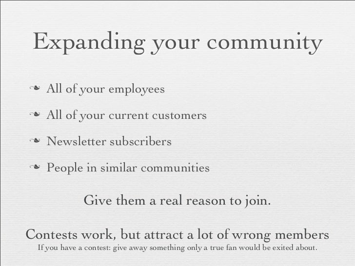 Expanding your communityn   All of your employeesn   All of your current customersn   Newsletter subscribersn   People...
