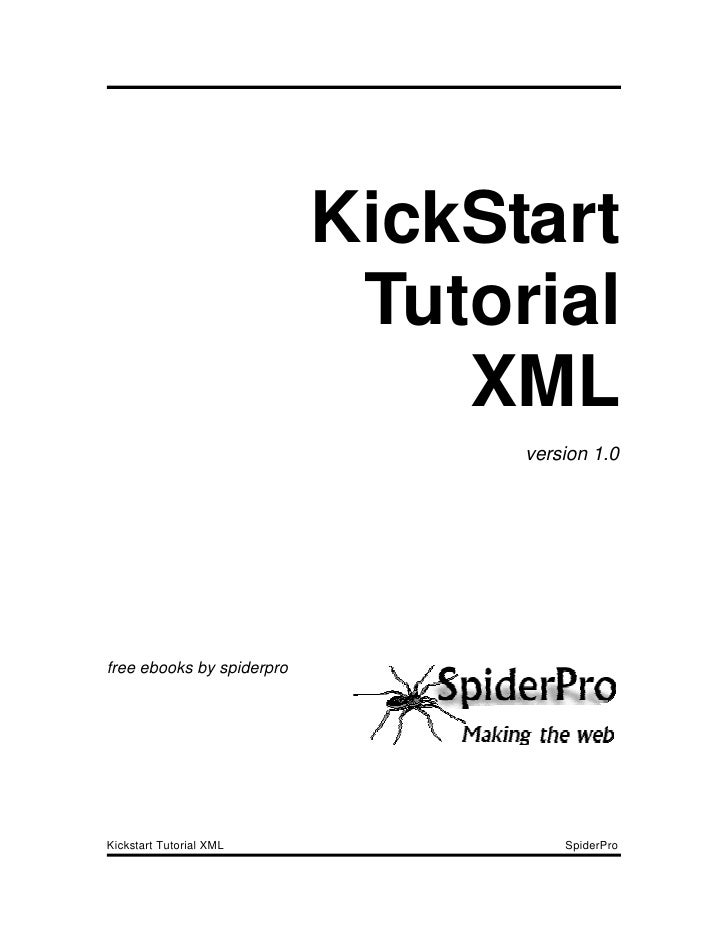KickStart                             Tutorial                                XML                                  version...