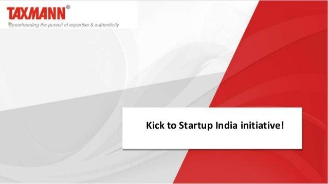 Kick to Startup India initiative!