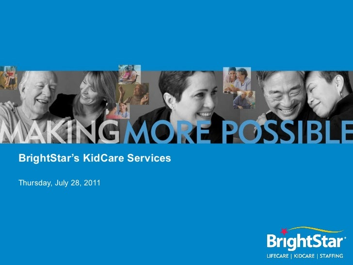 BrightStar's KidCare Services Thursday, July 28, 2011