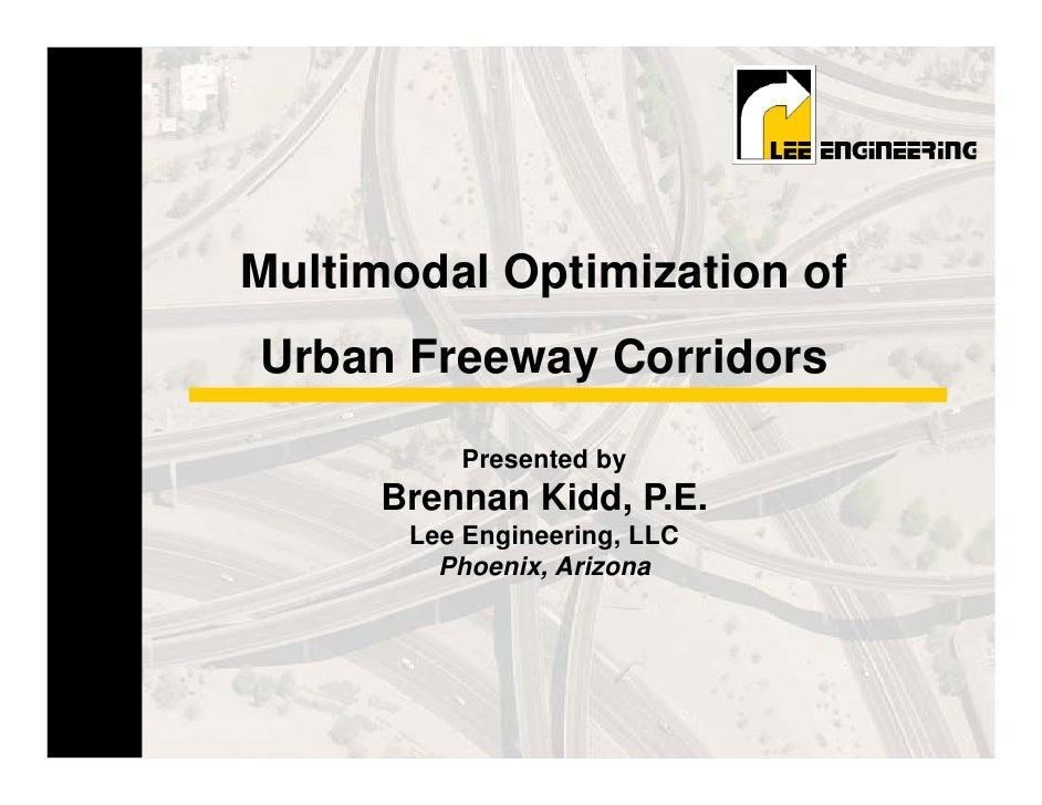 Multimodal Optimization of                             Urban Freeway CorridorsMultimodal Optimization ofUrban Freeway Corr...
