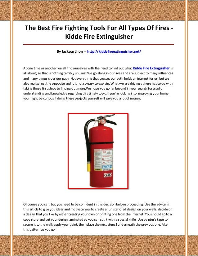 The Best Fire Fighting Tools For All Types Of Fires -               Kidde Fire Extinguisher_______________________________...