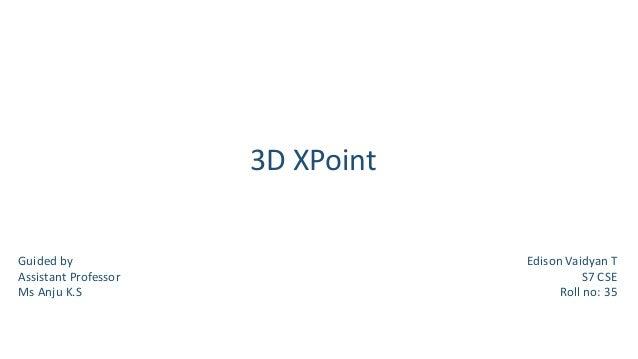 3D X Point Innovation by Intel Corporation inc Slide 2
