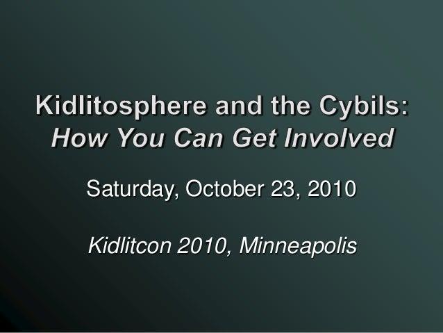 Saturday, October 23, 2010 Kidlitcon 2010, Minneapolis