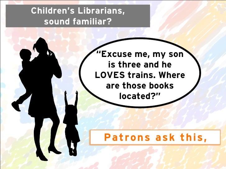 Darien Library KidLit ReOrg Slide 2