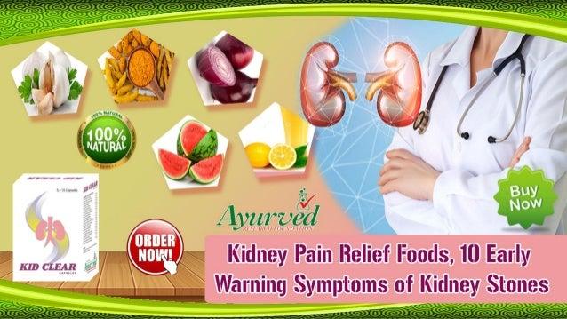 Kidney Pain Relief Foods 10 Early Warning Symptoms Of Kidney Stones