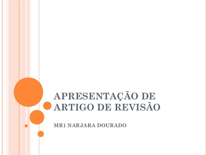 APRESENTAÇÃO DEARTIGO DE REVISÃOMR1 NARJARA DOURADO