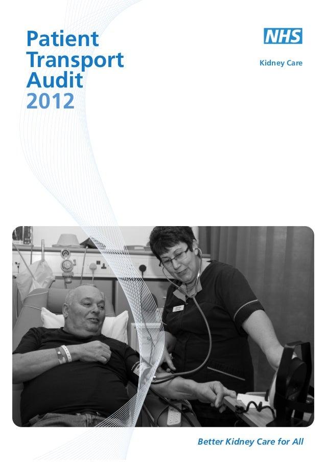 Patient Transport Audit 2012  Kidney Care  Better Kidney Care for All