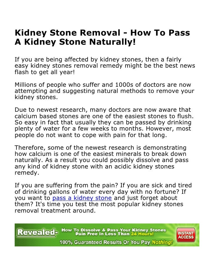 Kidney Stone Removal - How To Pass A Kidney Stone Naturally!