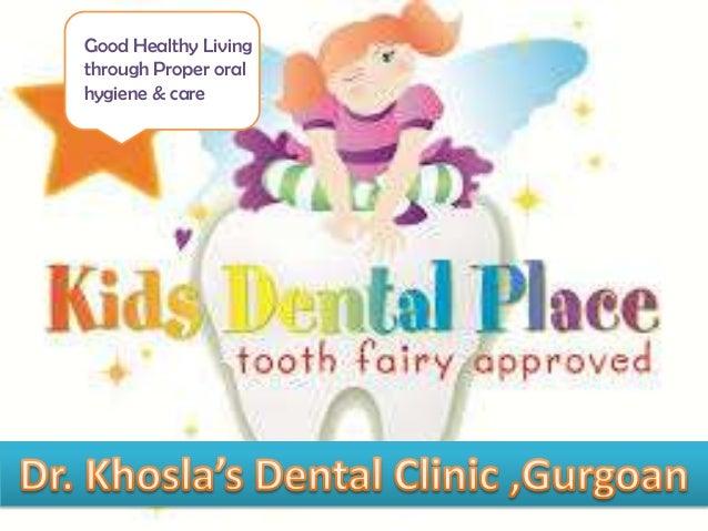 Good Healthy Living through Proper oral hygiene & care