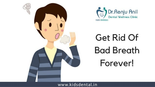 Bad Breath Treatment >> Bad Breath Treatment In Thrissur Best Dental Clinic In Kerala