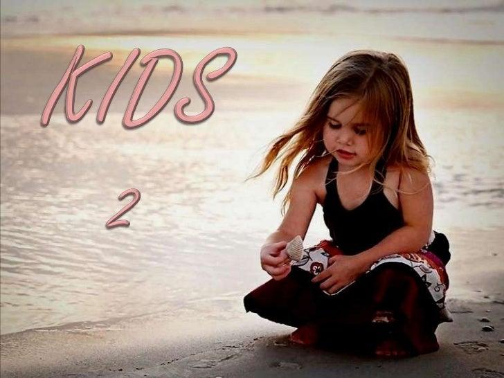 KIDS<br />2<br />