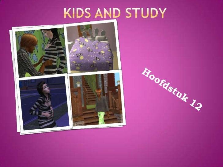 KIDS and Study<br />Hoofdstuk 12<br />