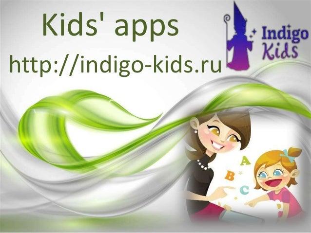 Kids' apps http://indigo-kids.ru