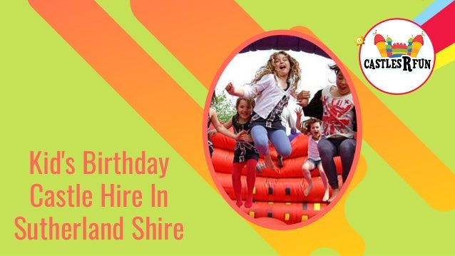 Kid's Birthday Castle Hire In Sutherland Shire